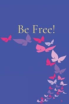 Be Free!: Dream Journal