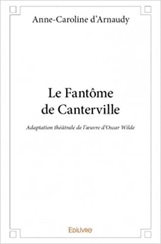 En ligne téléchargement Le fantôme de Canterville pdf
