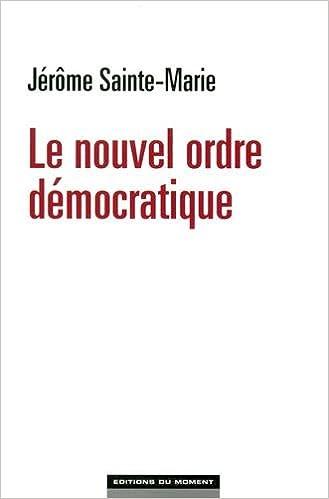 Read Le nouvel ordre démocratique pdf, epub ebook