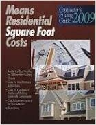 Residential Square Foot Costs: Contractor's Pricing Guide 2009 (RSMeans Contractor's Pricing Guide: Residential Repair & Remodeling Costs)
