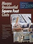 Means Residential Square Foot Costs (RSMeans Contractor's Pricing Guide: Residential Repair & Remodeling Costs)