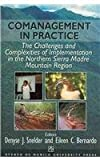 Comanagement in Practice : The Challenges and Complexities of Implementation in the Northern Sierra Madre Mountain Region, Snelder, Denyse J. and Bernardo, Eileen, 9715504825