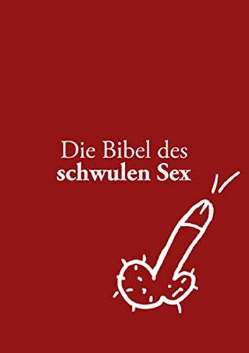 Die Bibel des schwulen Sex