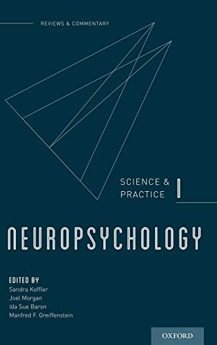 Neuropsychology: Science and Practice, I (Reviews and Commentary)