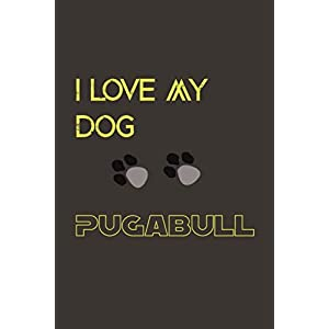 My dog ---- pugabull: Lined Notebook / Journal Gift, 110 Pages, 6x9, Soft Cover, Matte Finish 25
