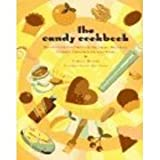 Little Candy Cookbook, Carole Bloom, 0811805190