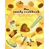 Little Candy Cookbook, Carole Bloom, 0811805190