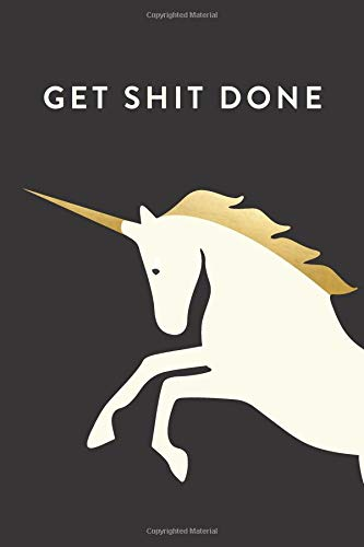 Download Get Shit Done: 2018 Planner, Monthly, Weekly, Daily, Unicorn, January 2018 - December 2018 pdf