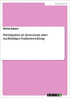Book Partizipation als Instrument einer nachhaltigen Stadtentwicklung by Silvia Schein (2011-01-12)