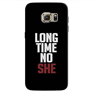 Cover It Up - Long Time No She Galaxy s7 Hard Case