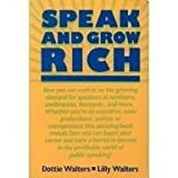 Speak and Grow Rich, Walters, Dottie and Walters, Lillett, 0138258031