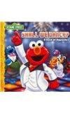 Sesame Street: Shall We Dance, A book of Opposites