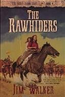 The Rawhiders  Wells Fargo Trail Jim Walker  Bk 4