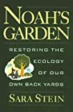 Noah's Garden 9780395653739