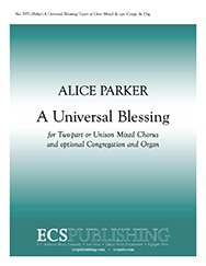 Download A Universal Blessing - Optional Organ Sheet Music book pdf