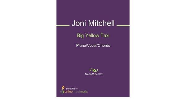 Big Yellow Taxi Kindle Edition By Joni Mitchell Arts