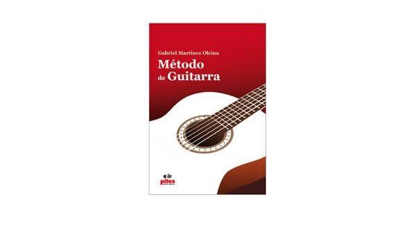 Método de Guitarra: Amazon.es: Martínez, Gabriel: Libros