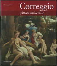 Descargar Libro Correggio. Pittore Universale Giuseppe Adani