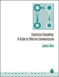 Statistical Consulting: A Guide to Effective Communication