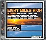 Eight Miles High - 19 tracks Inspired By The Byrds