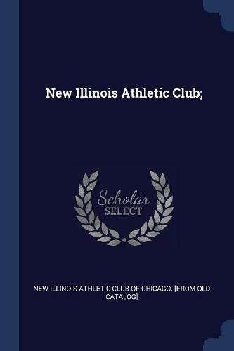New Illinois Athletic Club;