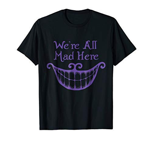 Funny Halloween We Are All Mad Here Alice Cat Smile TShirt for $<!--$16.99-->