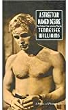 A Streetcar Named Desire, T. Williams, 0812417798