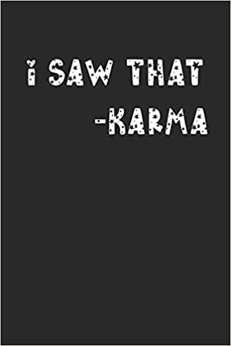 Buy I Saw That Karma Funny Yoga Meme Quote Notebook 6x9 Book Online At Low Prices In India I Saw That Karma Funny Yoga Meme Quote Notebook 6x9 Reviews Ratings
