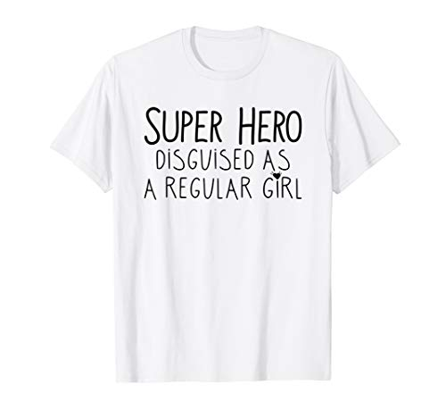 Super Hero Disguised As A Regular Girl