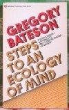 Steps to an Ecology of Mind, Gregory Bateson, 0345332911