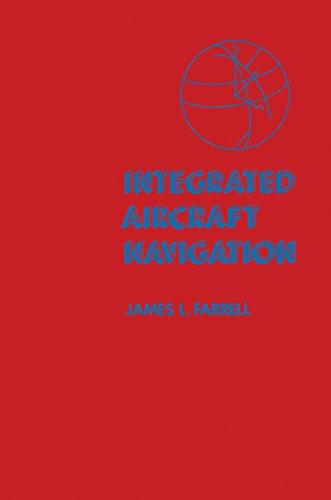 Integrated Aircraft Navigation