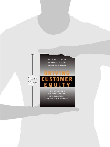 Driving Customer Equity How Customer Lifetime Value Is Reshaping