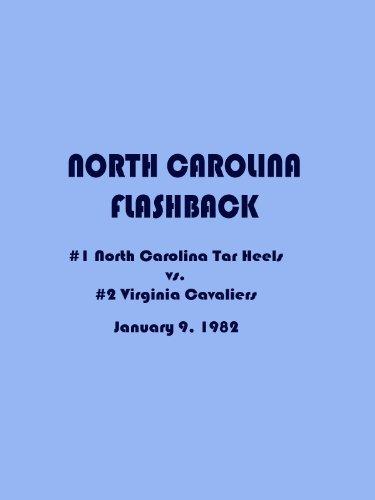 1982 Tar Heels - 1982 North Carolina Flashback