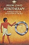 img - for Astrotherapy ; Astrology and the Relization of the Self book / textbook / text book