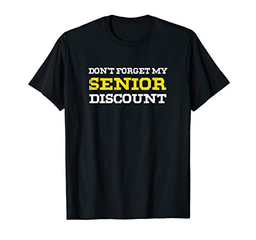 Don't Forget My Senior Discount Funny Old People Gag Gift T-Shirt (Old Timer Senior Citizen Elderly Person Crossword)