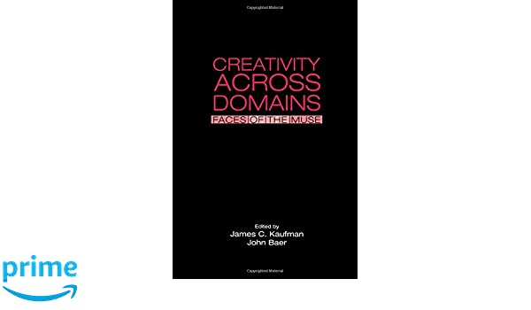 Creativity Across Domains: Faces of the Muse