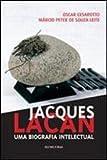 capa de Jacques Lacan. Uma Biografia Intelectual