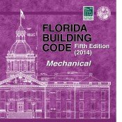 Download 2014 Florida Building Code - Mechanical, 5th edition ebook