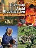 Diversity amid Globalization: World Regions, Environment, Development - Textbook Only