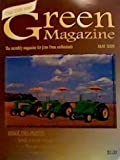 GREEN MAGAZINE The monthly magazine for John Deere enthusiasts May 2009 Volume 25 Number 5 (Farm Machinery, tractors, 3 rare LP standard tractors on cover, Sindt tractor museum, John Deere 440)
