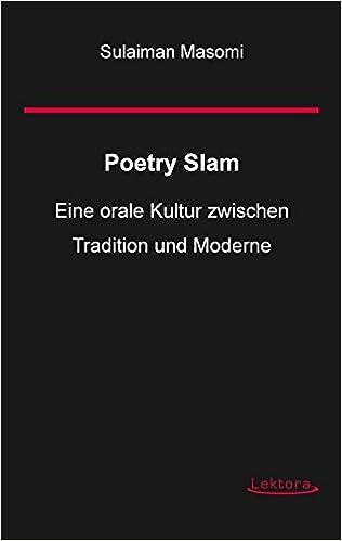 Poetry Slam Eine Orale Kultur Zwischen Tradition Und