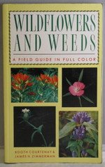Wildflowers and Weeds: A Field Guide in Full Color by Brand: Prentice Hall Trade