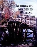 Bridges to Academic Writing, Ann O. Strauch, 0521657954