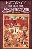 History of Mughal Architecture Vol. 3 : The Transitional Phase of Colour and Design, Nath, R., 8170172977