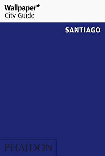 Wallpaper* City Guide Santiago 2014 (Wallpaper Guide 2014)
