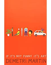 If It's Not Funny It's Art
