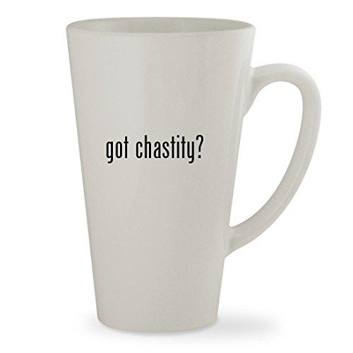got chastity? - 17oz White Sturdy Ceramic Latte Cup Mug