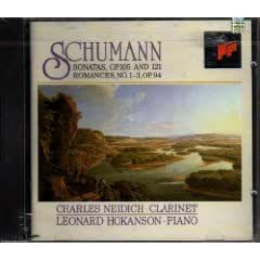 Schumann: Sonatas for Clarinet and Piano, Op. 105 & 121; Romances, No. 1-3, Op. 94 (for Clarinet)