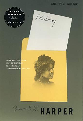 Iola Leroy (Black Women Writers Series)