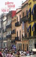 Hotel df par Guillermo Fadanelli